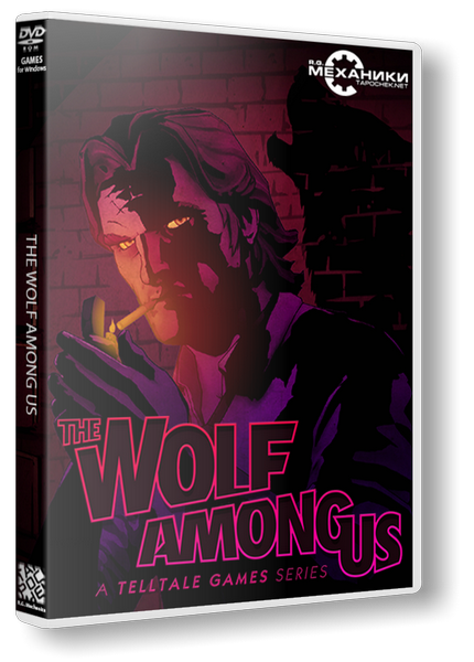 The Wolf Among Us: Episode 1 - 5 (2013) Русская версия [RePack]