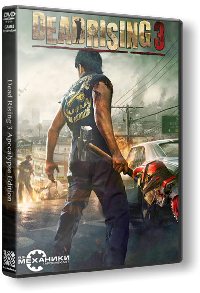 Dead Rising 3 - Apocalypse Edition [Update 5] (2014) Русская версия [RePack]